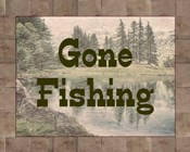 Gone Fishing Lake Sign