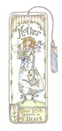 Mother Love Grows Bookmark
