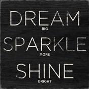 Dream, Sparkle, Shine (Shine Bright)