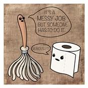 Messy Job