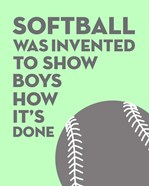 Softball Quote - Grey On Mint