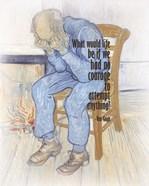 Courage - Van Gogh Quote 2