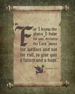 Jeremiah 29:11 For I know the Plans I have for You (Scroll)
