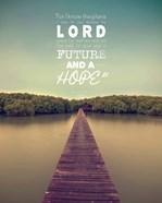 Jeremiah 29:11 For I know the Plans I have for You (Lake House Color)