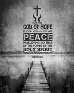 Romans 15:13 Abound in Hope (Black & White)