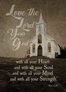 Mark 12:30 Love the Lord Your God (Church)