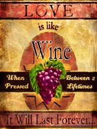 Love Is Like Wine