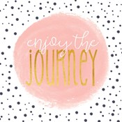 Enjoy the Journey - Blush Pink
