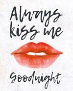 Lips - Kiss Me Goodnight