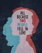 All Because Two People Fell In Love Silhouette