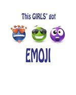 This Girls Got Emoji