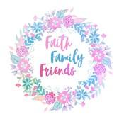 Faith, Family, Friends-Pastel