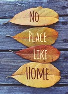 No Place Like Home Leaves