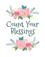 Count Your Blessing-Floral