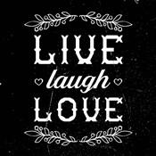 Live Laugh Love-Black