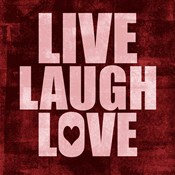 Live Laugh Love-Grunge
