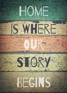 Home is Where Our Story Begins Painted Wood