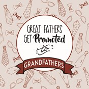 Great Fathers Get Promoted to Grandfathers Red