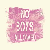 No Boys Allowed Grunge Paint Pink