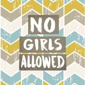 No Girls Allowed Chevron Pattern Yellow