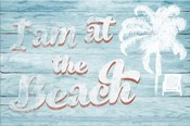 I Am at the Beach