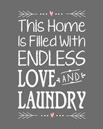 Endless Love and Laundry - Gray