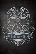 Dare Mighty