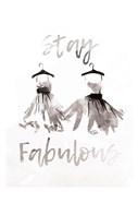 Stay Fabulous
