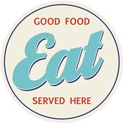 EAT Good Food Served Here