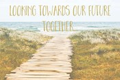 Looking Towards Our Future Together