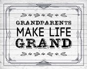 Grandparents Make Life Grand - Painted Wood Background