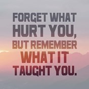 Forget What Hurt You - Inverted Text