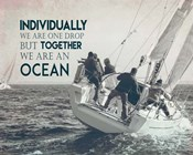 Together We Are An Ocean - Sailing Team Grayscale