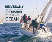 Together We Are An Ocean - Sailing Team Color