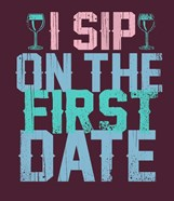 Sip on the First Date