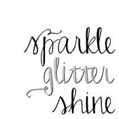 Sparkle, Glitter, Shine