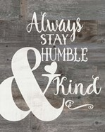Rustic Humble & Kind