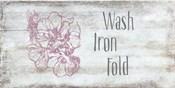 Wash, Iron, Fold