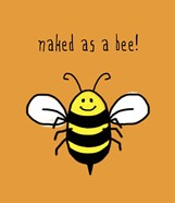 Naked As A Bee
