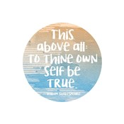 To Thine Own Self Be True Shakespeare Blue