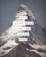 Great Things Never Came From Comfort Zones Strength - Mountain