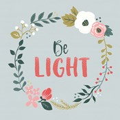 Wildflower Daydreams III Be Light