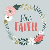 Wildflower Daydreams IV Have Faith