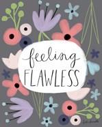 Feeling Flawless