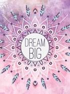 Boho Dream Big