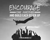 Encourage One Another - Celebrating Team Grayscale