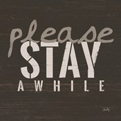 Please Stay Awhile