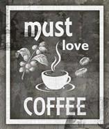 Farm Sign Must Love Coffee