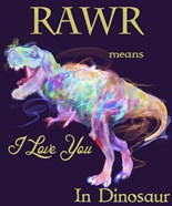Rawr Means I Love You In Dinosaur 2