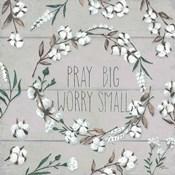 Blessed VI Gray Pray Big Worry Small